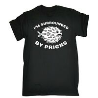 Mens Im Surrounded By Pricks Funny Joke Offensive Rude T-SHIRT birthday