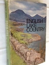 English Lake Country by Dudley Hoys - First Edition Hardback 1969