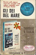 GLI DEI DEL MARE - THADDEUS V. TULEJA