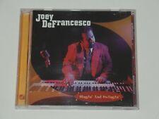 Singin' and Swingin' - Joey DeFrancesco (CD 2001) XCLNT FREE Ship B3 Organ