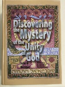 DISCOVERING MYSTERY OF UNITY OF GOD By John B. Metzger - Hardcover