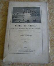 LA NATURE REVUE DES SCIENCES ET LEURS  APPLICATIONS 5èmeANNEE 1877 2eme SEMESTRE