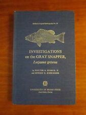 Investigations on the Gray Snapper Lutjanus  Griseus Marine Biology Oceanography