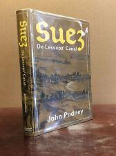 SUEZ: De Lesseps' Canal By John Pudney - 1970, Africa