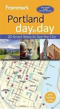Day by Day: Frommer's Portland Day by Day by Donald Olson (2016, Paperback)