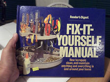 Fix-It-Yourself Manual : How to Repair, Clean and Maintain Anything and...
