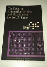 Shape of Automation for Men and Management Herbert A. Simon 1966 Harper 1st Ed.