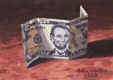 Original Still Life Painting of Five Dollar Bill - (5 x 7 inch) by John Wallie