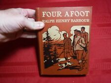 Four Afoot- Ralph Henry Barbour, 1910, Illustrated with 4 Color Plates