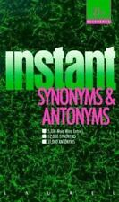 Instant Synonyms and Antonyms (Laurel Reference Shelf)