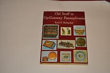 Old Stuff in Up-Country Pennsylvania by Earl F. Robacker (1973) HC/DJ