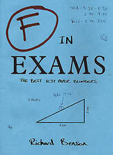 F in exams: the best test paper blunders by Richard Benson