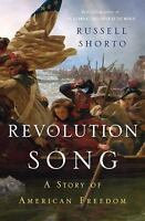 Revolution Song : A Story of American Freedom by Russell Shorto (2017, Hardcover