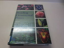 Breeding Ornamental Plants by Dorothy J. Callaway Timber Press Hardcover