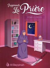 J'apprends La Prière Pour Les Filles livre islam - NEUF