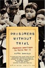 Prisoners Without Trial: Japanese Americans in World War II (Hill and Wang Crit
