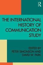 The International History of Communication Study (Paperback or Softback)