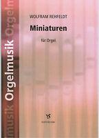 Kirchenorgel Noten : Miniaturen für Orgel ( Rehfeldt)  - leichte Mittelstufe