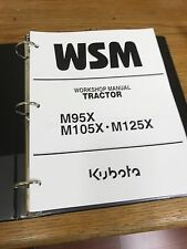 Kubota M95X M105X M125X Tractor Workshop Service Repair Manual BINDER