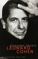 Stranger Music: Selected Poems and Songs by Cohen, Leonard Paperback Book The