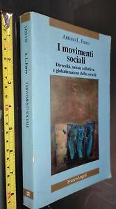 GG LIBRO:  I MOVIMENTI SOCIALI - ANTIMO L.FARRO - FRANCOANGELI - 1998 DIVERSITA'
