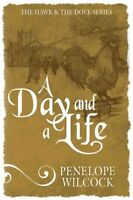 Day and a Life, Paperback by Wilcock, Penelope, Brand New, Free shipping in t...