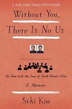 Without You, There Is No Us: My Time with the Sons of North Korea's El-ExLibrary