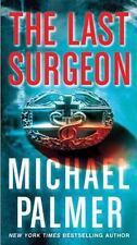 The Last Surgeon, Palmer, Michael, Good Condition, Book