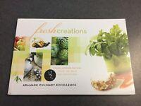Fresh Creations Cookbook Award Winning Recipes Aramark Culinary 2012 Paperback