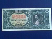 HUNGARY 100.000  MILPENGO 1946 - VERY FINE(3)