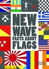 NEW - New Wave: Facts About Flags