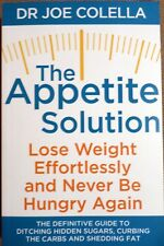 The Appetite Solution Paperback Book by Dr Joe Colella New Free UK P&P