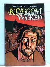 Kingdom of the Wicked #1 by Ian Edginton & D'Israeli (1997, Caliber Comics) NEW