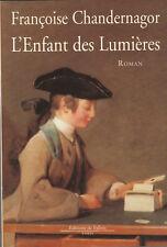L'Enfant des Lumières CHANDERNAGOR ( Françoise)