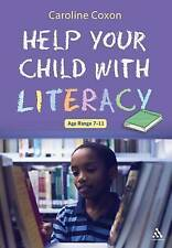 Help Your Child With Literacy Ages 7-11, Coxon, Caroline, New Book