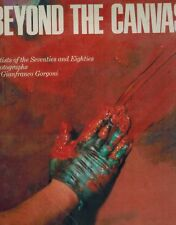 Beyond the Canvas  Artists of the Seventies and Eighties HC BOOK