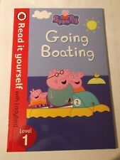 Peppa Pig Going Boating - Read It Yourself with Ladybird Level 1 by Penguin Book