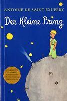 Der Kleine Prinz (German) by Saint-Exupéry, Antoine de