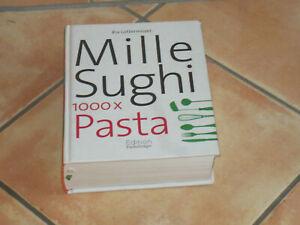 "Rezeptbuch ""MilleSughi - 1000x Pasta"", Ria Lottermoser"