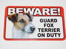 Beware! Guard Dog On Duty Sign - Fox Terrier