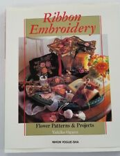 Ribbon Embroidery Flower Patterns & Projects Book Yukiko Ogura