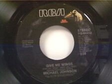 "MICHAEL JOHNSON ""GIVE ME WINGS / MAGIC TIME"" 45 NEAR MINT"