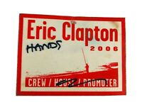 ERIC CLAPTON 2006 TOUR ACCESS ALL AREAS Crew Working Hands PASS