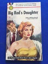BIG RED'S DAUGHTER - 1ST. ED. PAPERBACK ORIGINAL BY JOHN MCPARTLAND