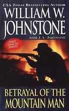 Betrayal of the Mountain Man by William W. Johnstone (2006, Paperback)
