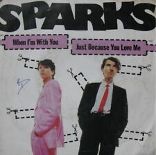 SPARKS when i'm with you/just because you love me SP 80