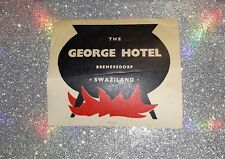 The George Hotel Vintage Luggage Sticker Label Bremersdorp Swaziland