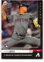 2019 Topps Now Future New Unscratched #90 Yoan Lopez Arizona Diamondbacks RC