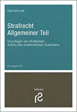 Strafrecht Allgemeiner TeilI 2018 von Rolf Schmidt