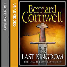 The Last Kingdom by Bernard Cornwell (CD-Audio, 2015)